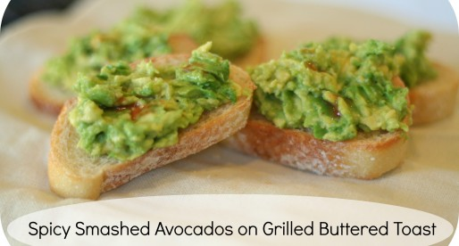 Spicy Smashed Avocados on Grilled Buttered Toast plus 110 other delicious avocado recipes