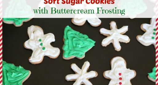 Soft Sugar Cookies with Buttercream Frosting
