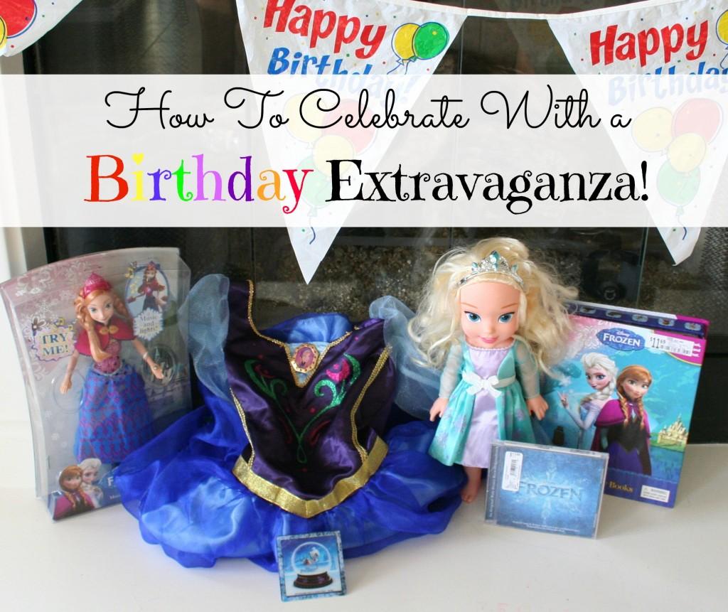 How To Celebrate a Birthday Extravaganaza #shop