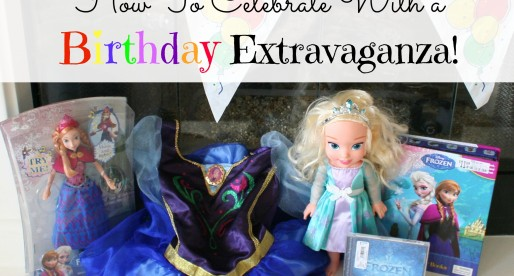 How to Celebrate With a Disney FROZEN Birthday Extravaganza! #FrozenFun