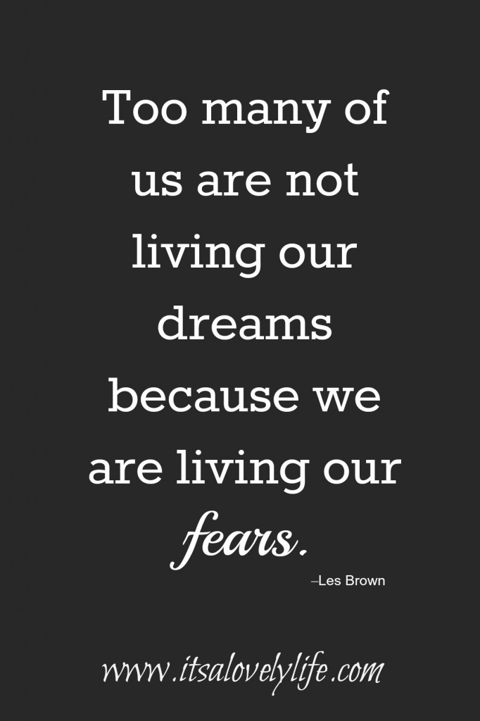 Too many of us are not living our dreams