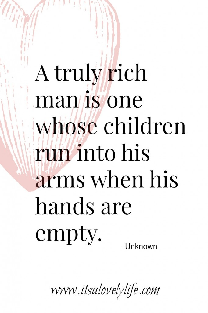 You are rich with children.