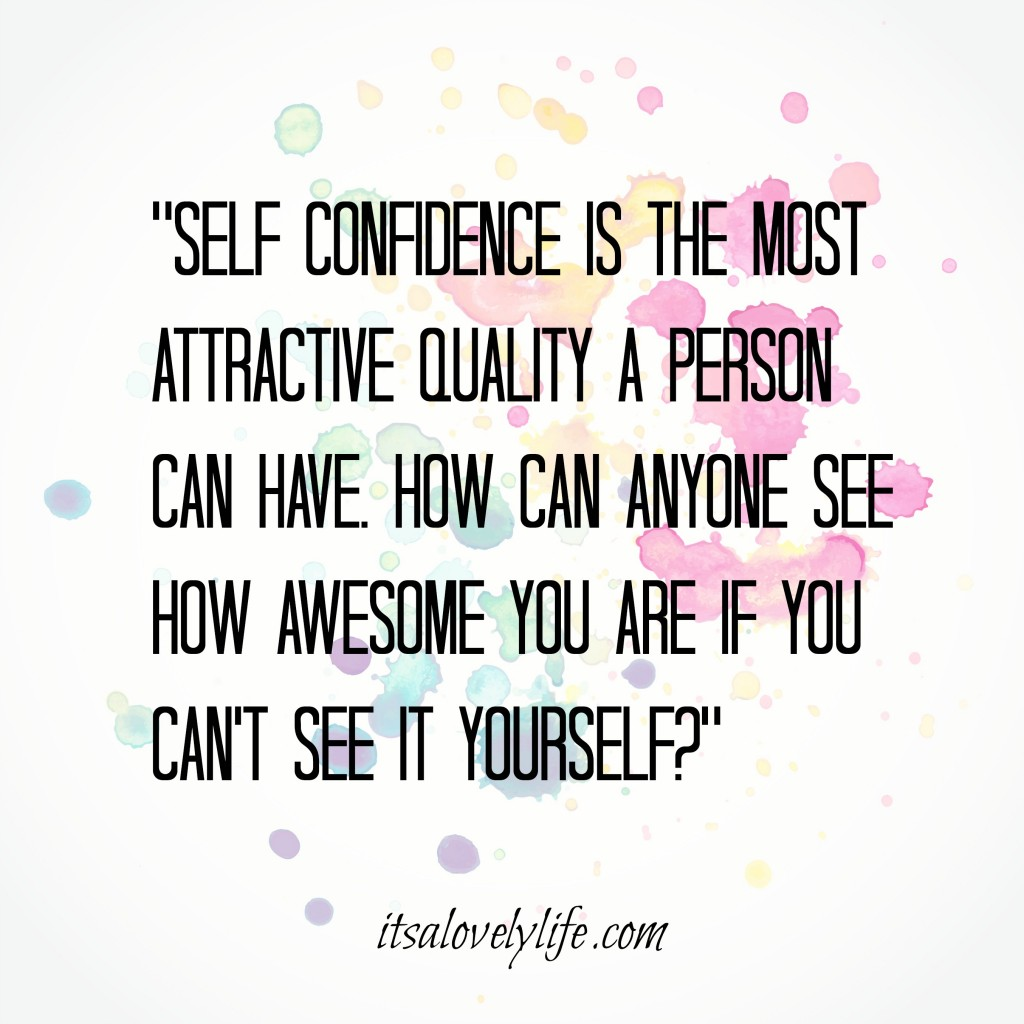 Quotes to boost your self confidence