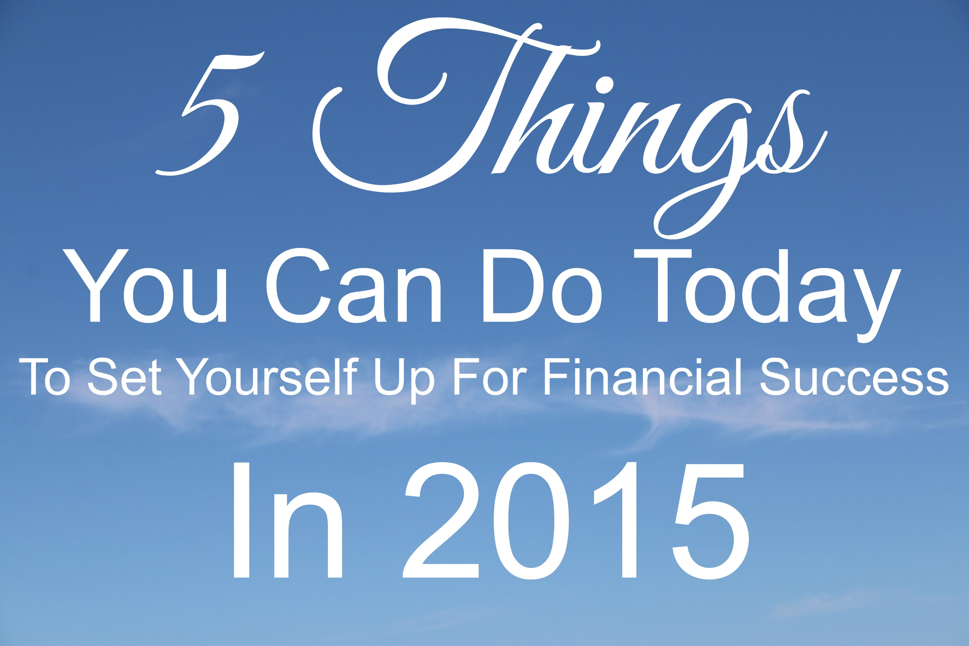 5 things for financial success