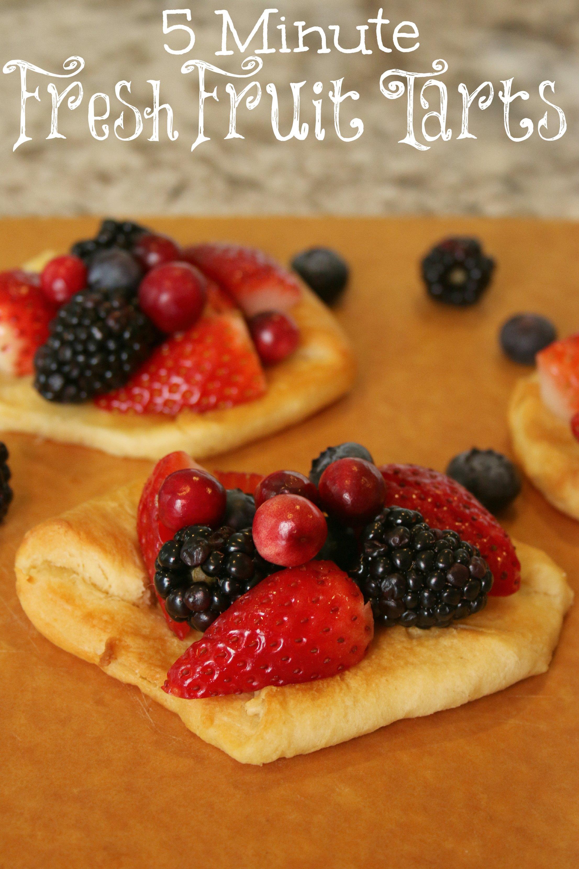 five minute fresh fruit tarts