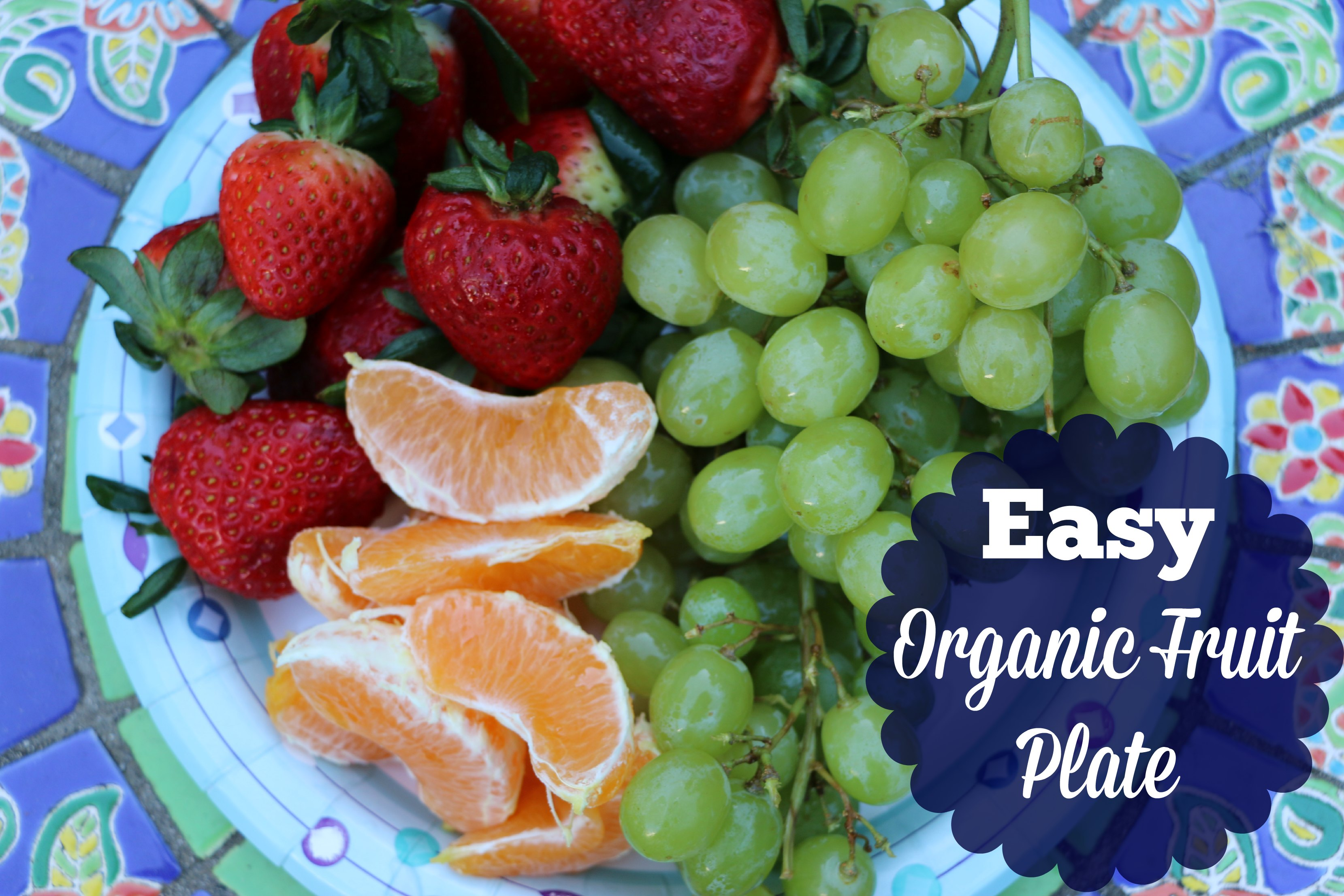 easy organic fruit plate