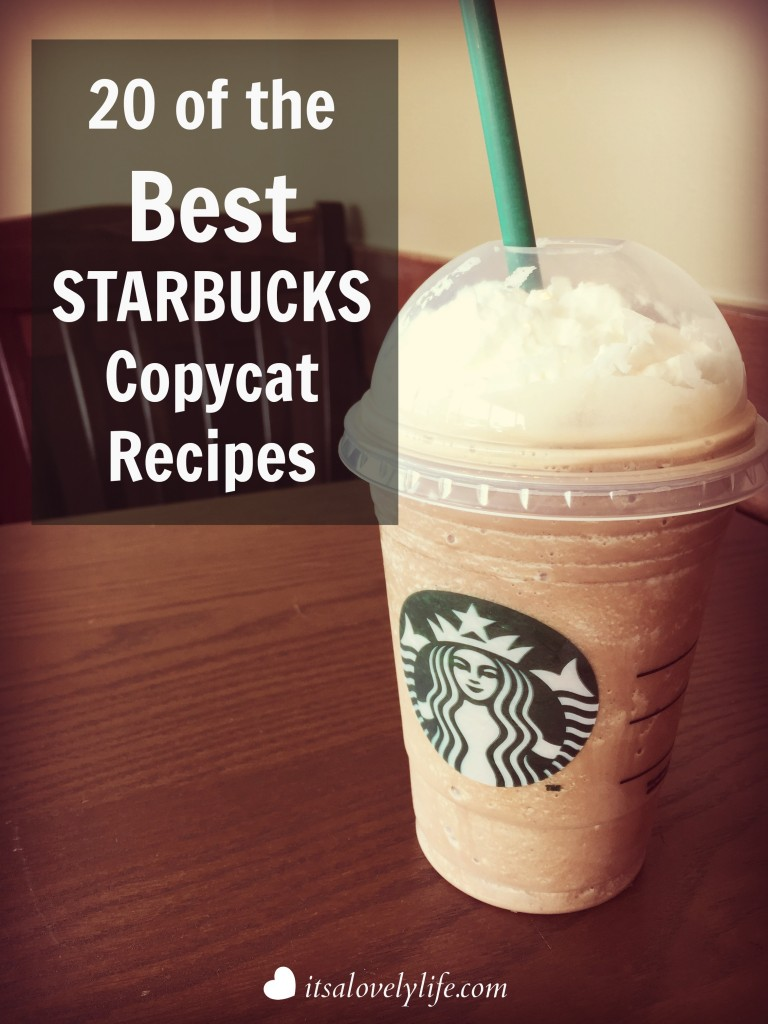 20 Of The Best Starbucks Copycat Recipes