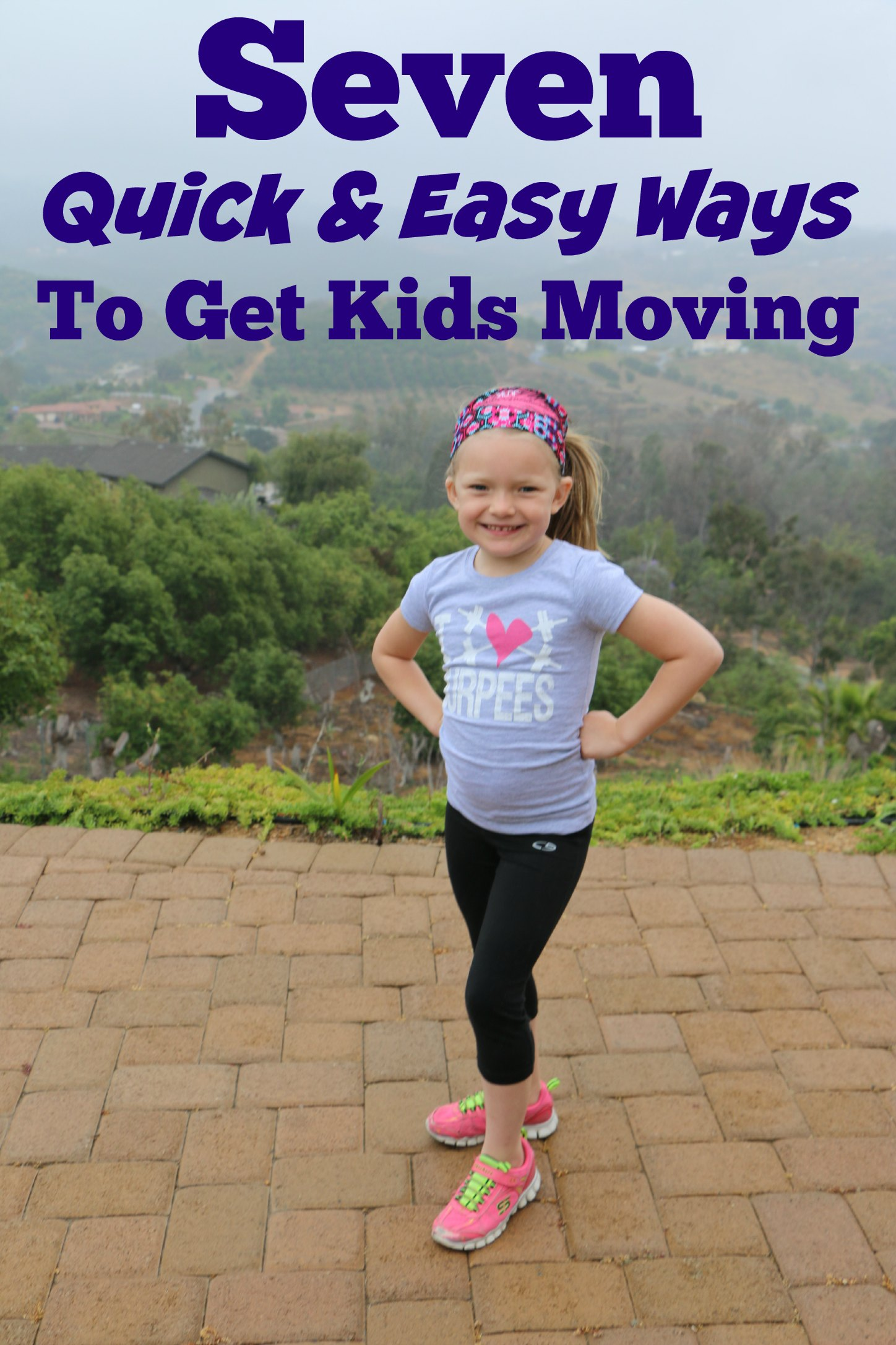 seven quick and easy ways to get kids moving