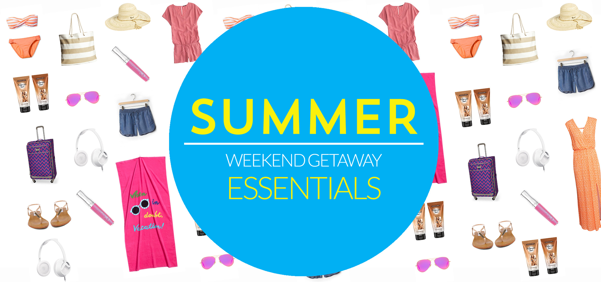 Summer-Weekend-Getaway-Essentials-2400px