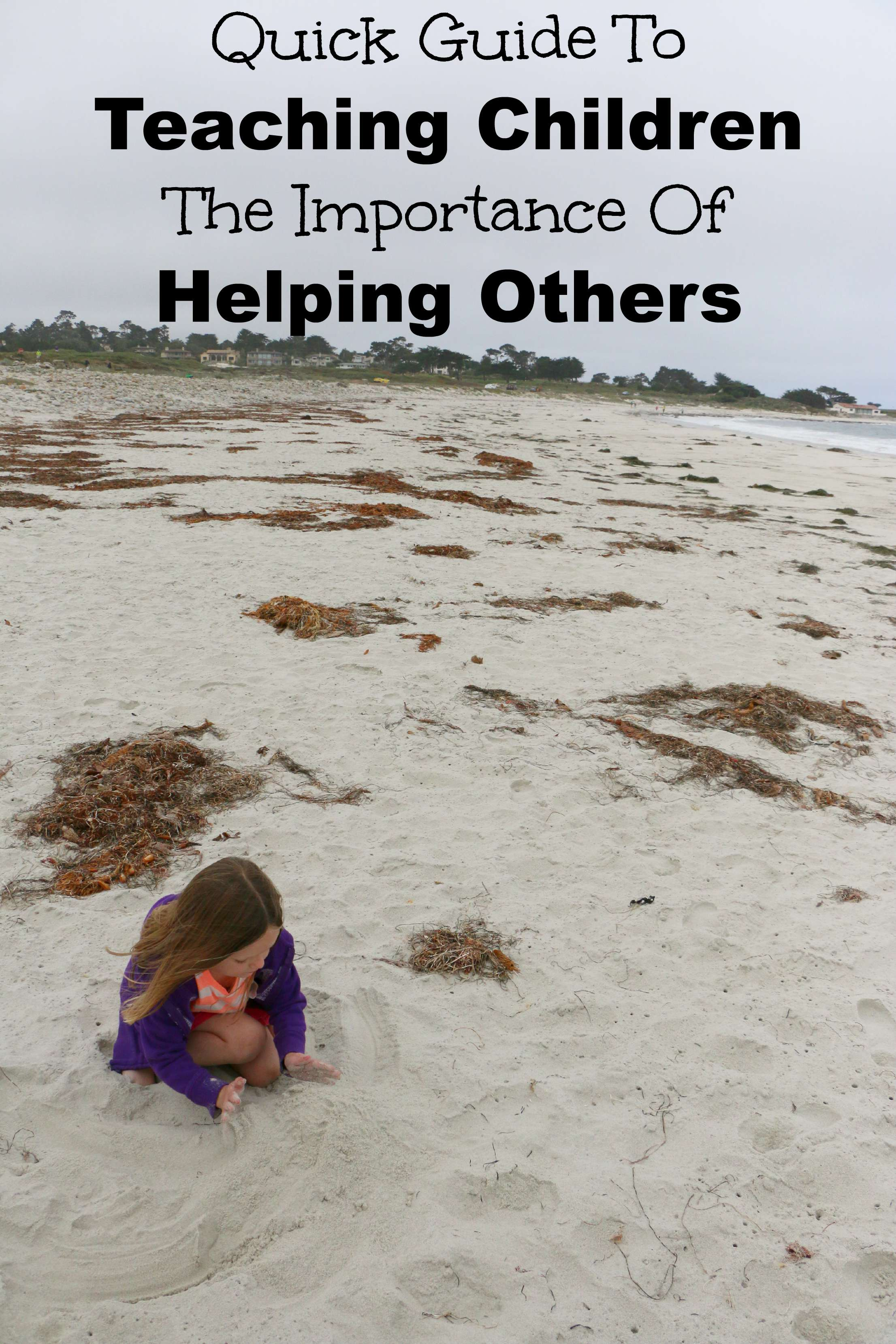 quick guide to teaching children the importance of helping others