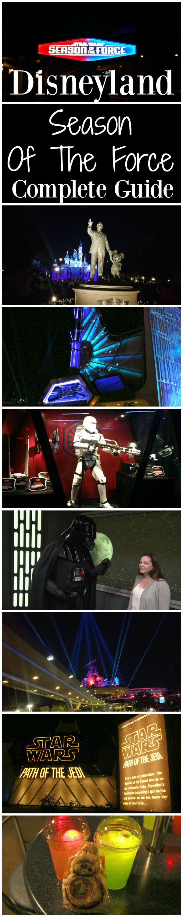 the complete guide to season of the force at disneyland