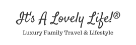 It's a Lovely Life with The Reese Family  - Family Life, Family Travel, Family Food and Family Fun Blog