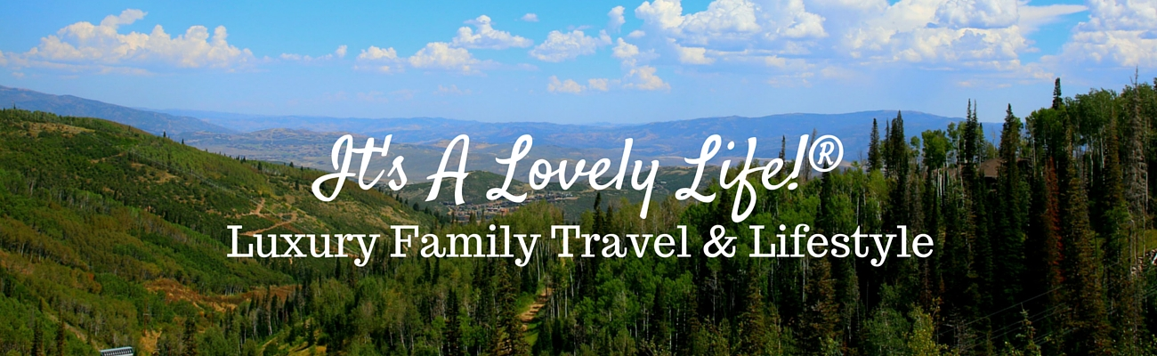 It's a Lovely Life®, Family Travel. Fitness, Food, Lifestyle Blog - Family Travel. Fitness, Food & Lifestyle Blog