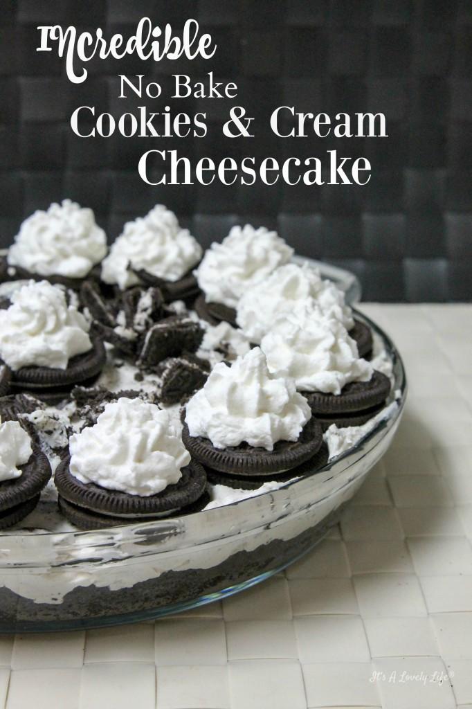 No bake Cookies & Cream Cheesecake