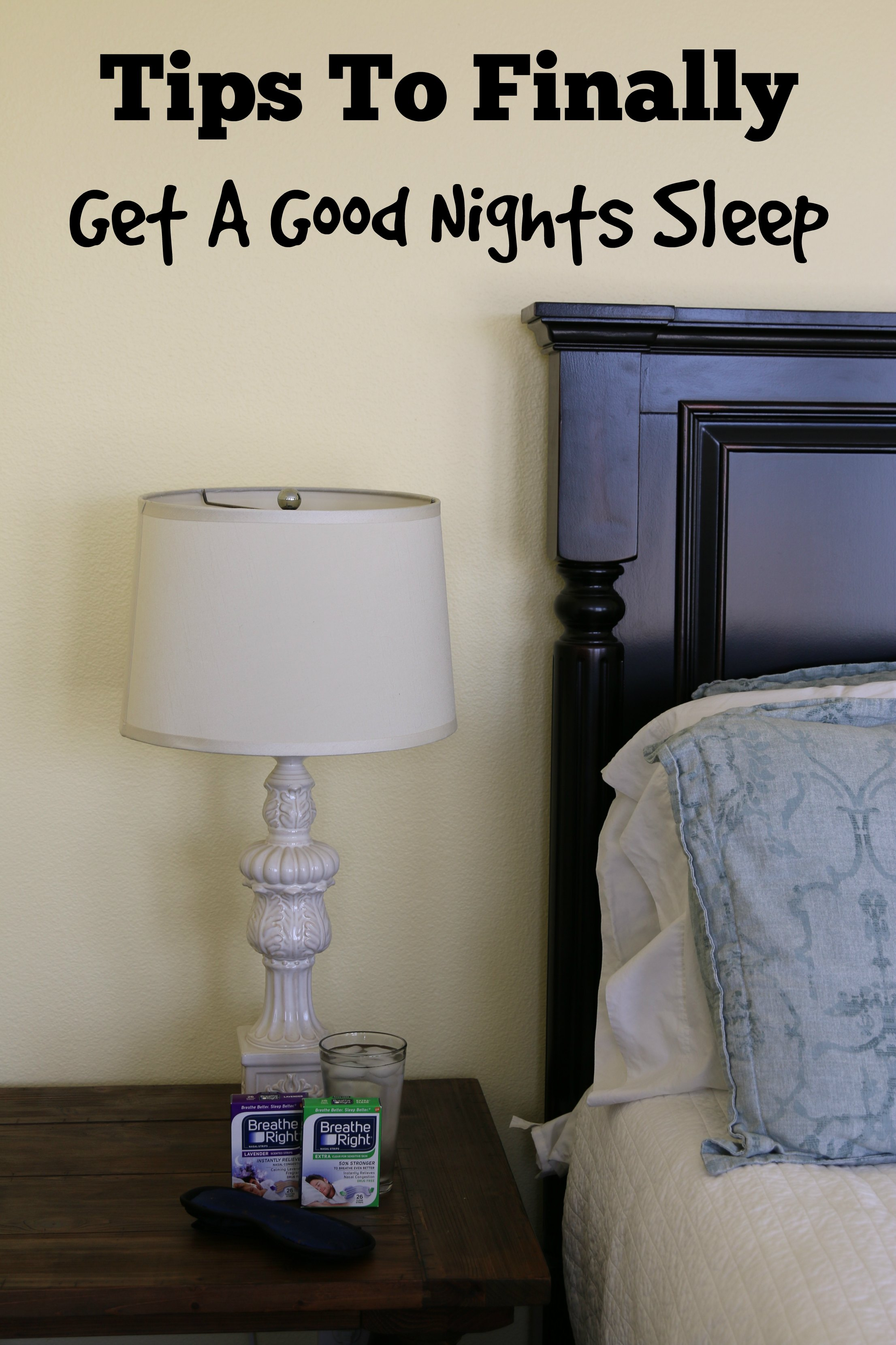 Tips To Finally Get A Good Nights Sleep