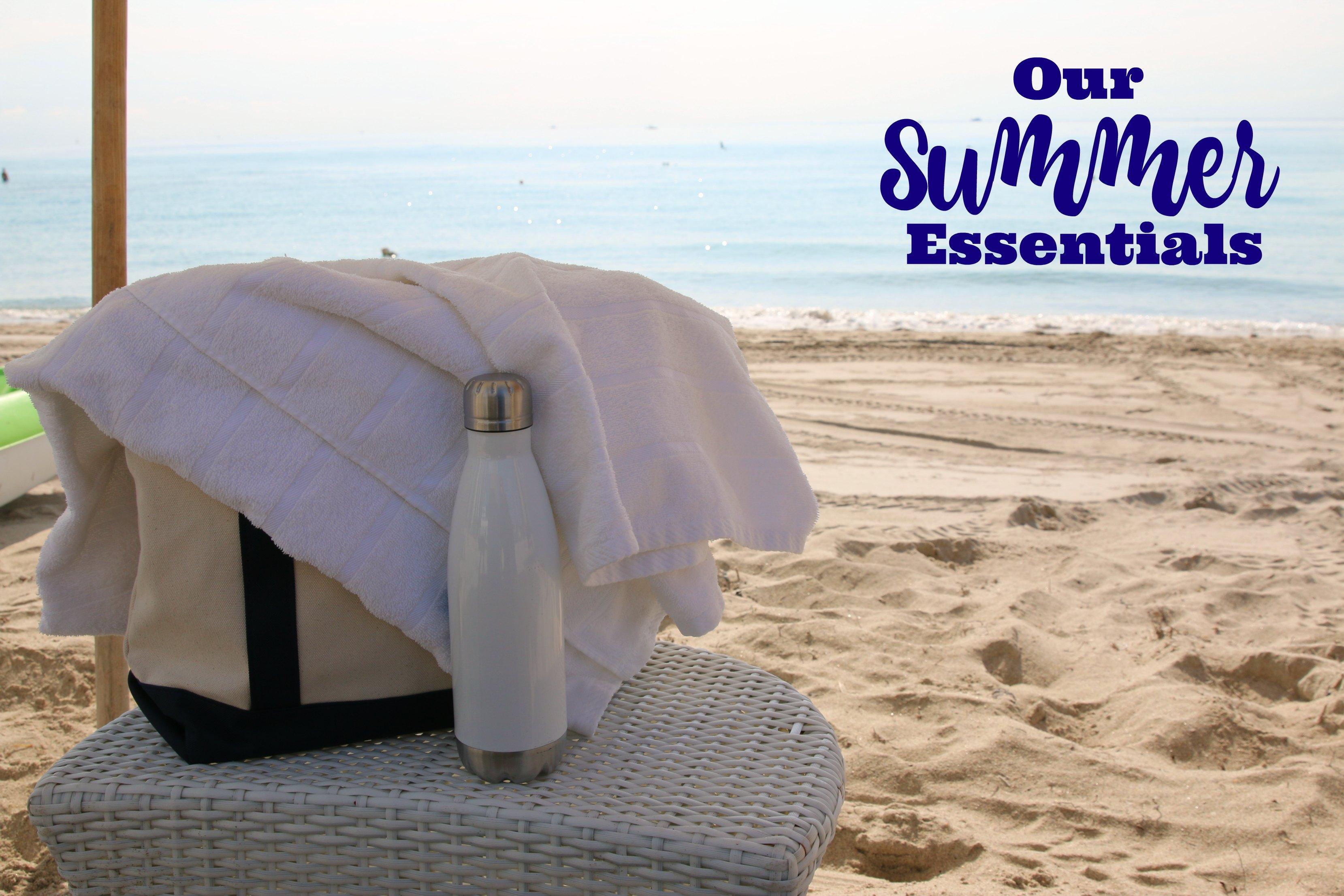 our summer essentials