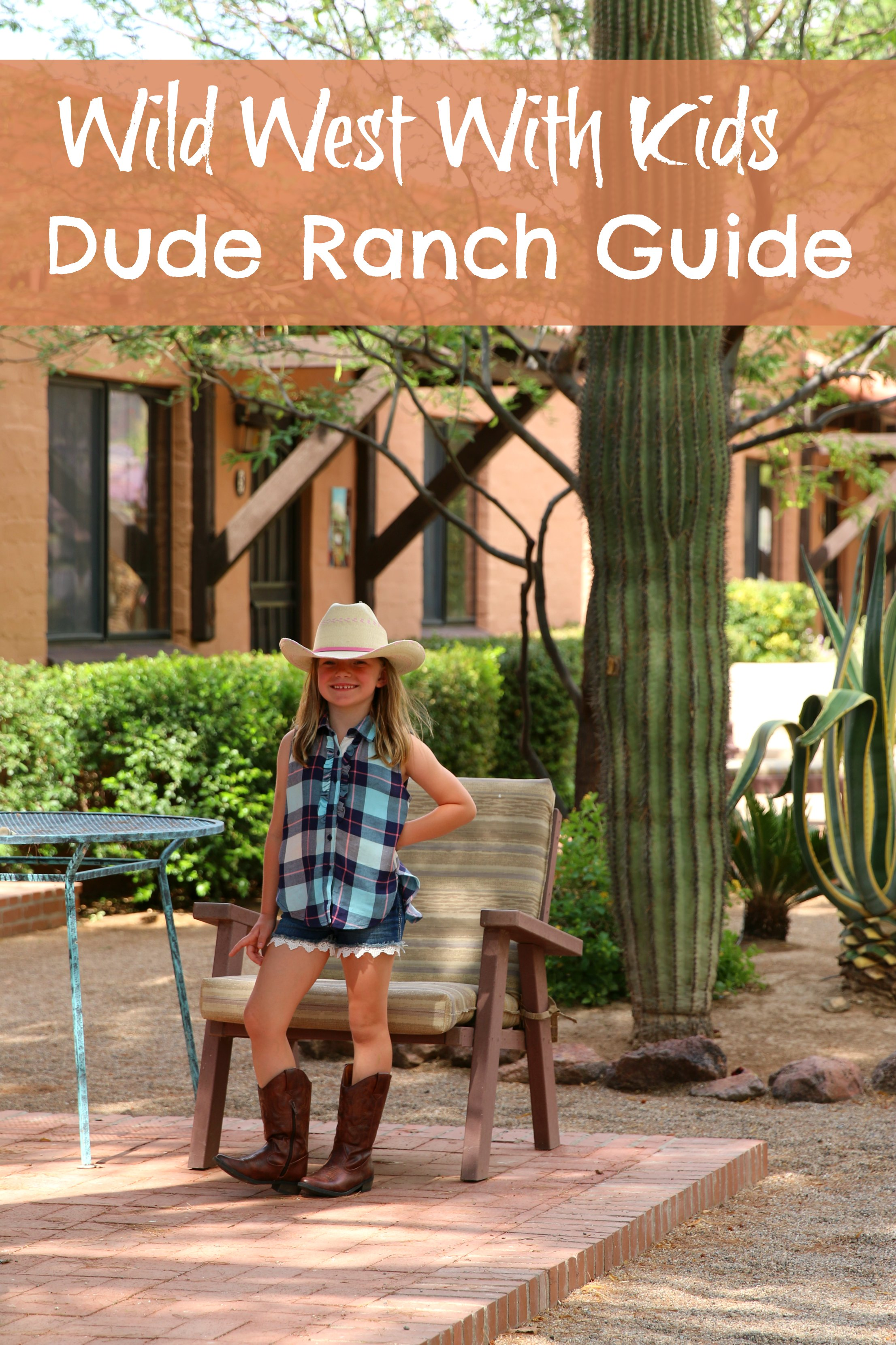 wild west with kids dude ranch guide