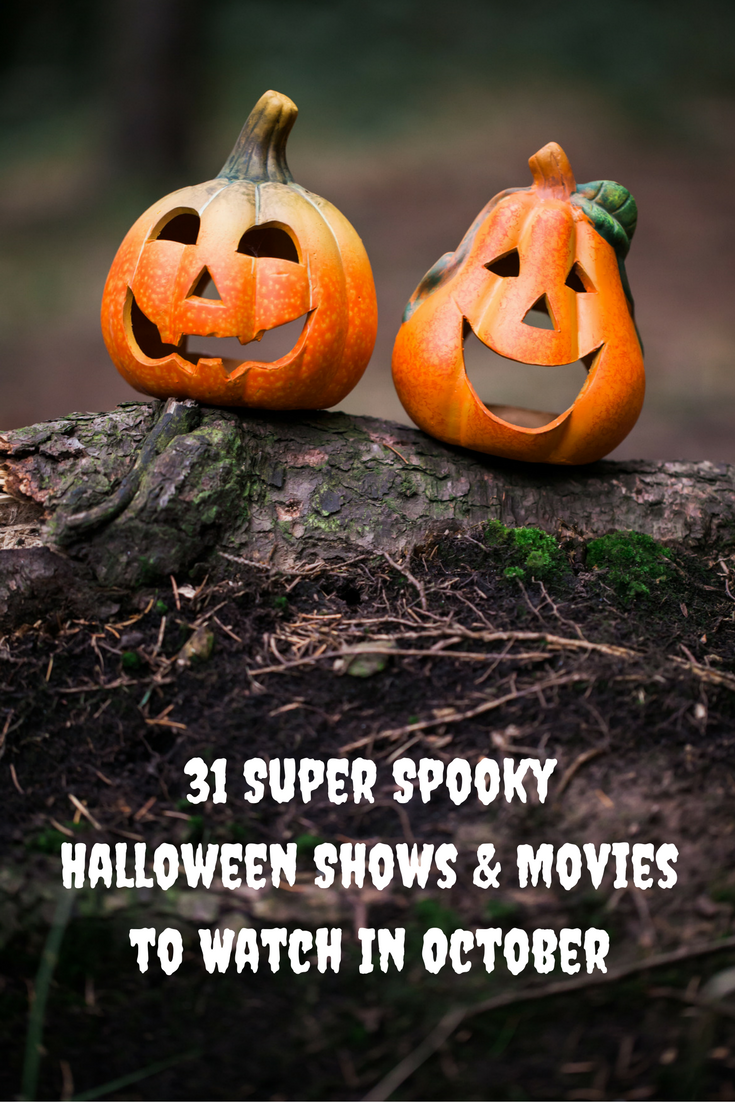31-super-spooky-halloween-shows-and-movies-to-watch-in-october