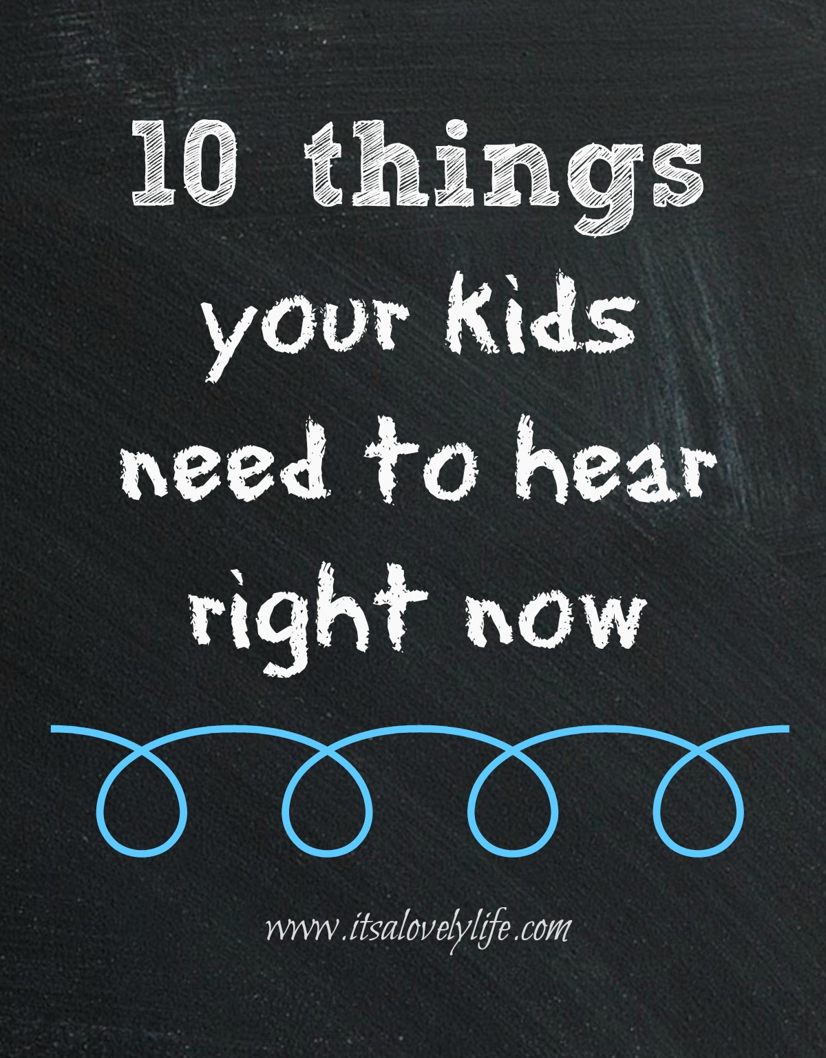 10Things your kids