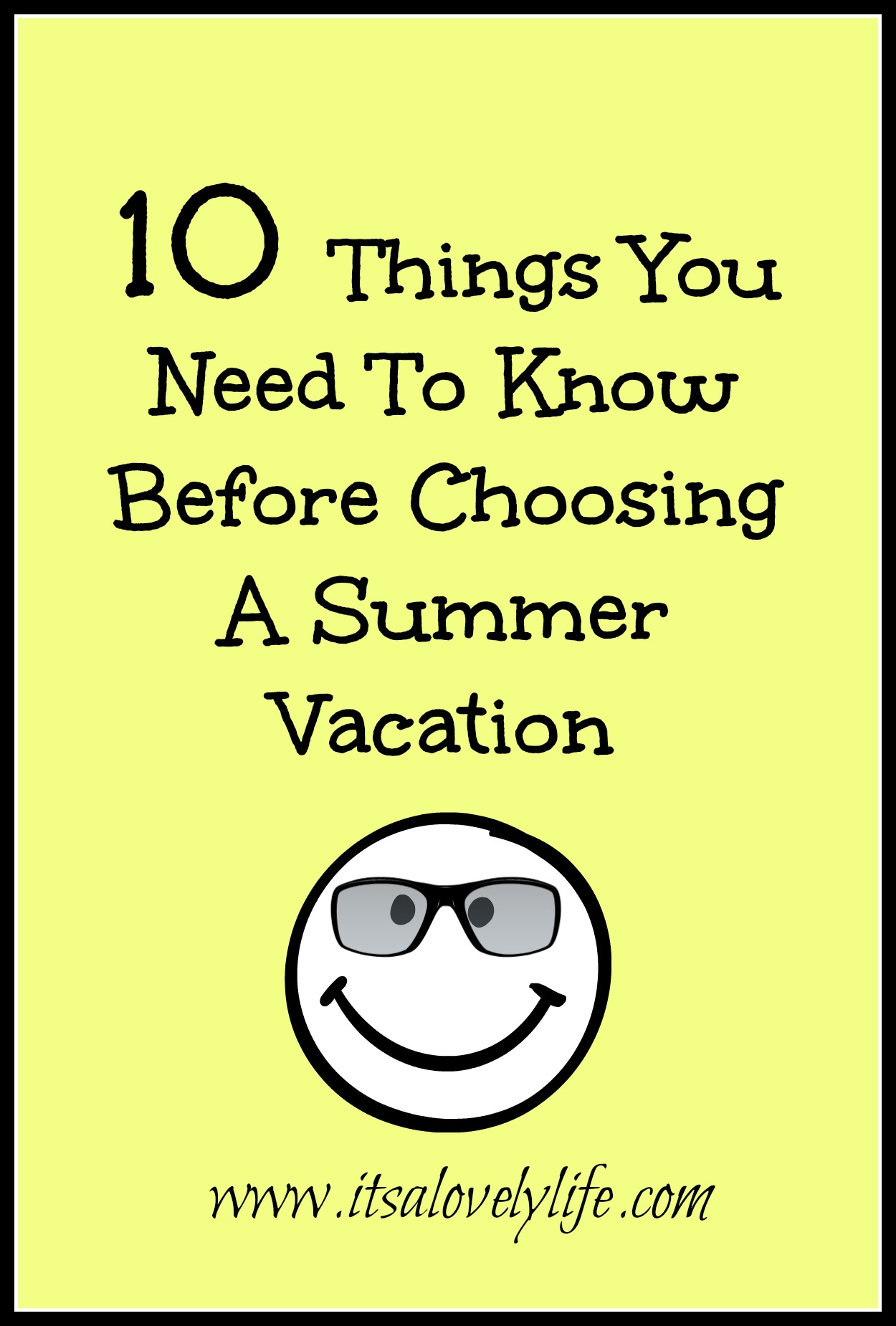Things to know before choosing a summer vacation