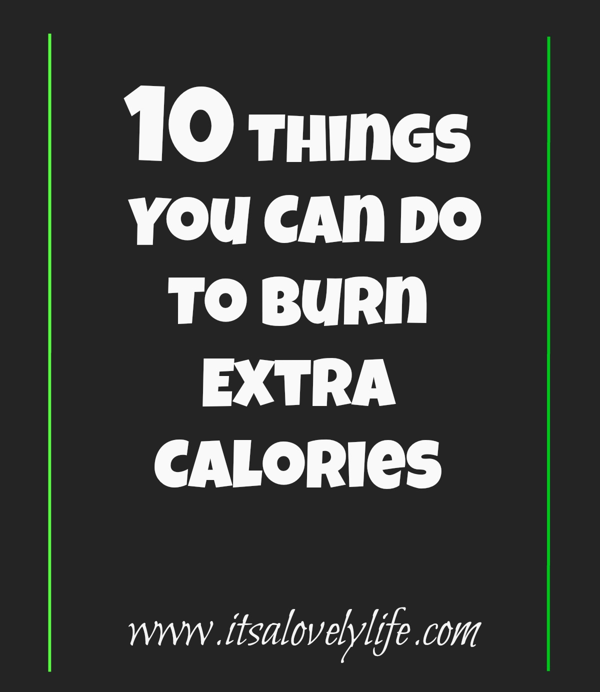 Things you can do to burn extra calories