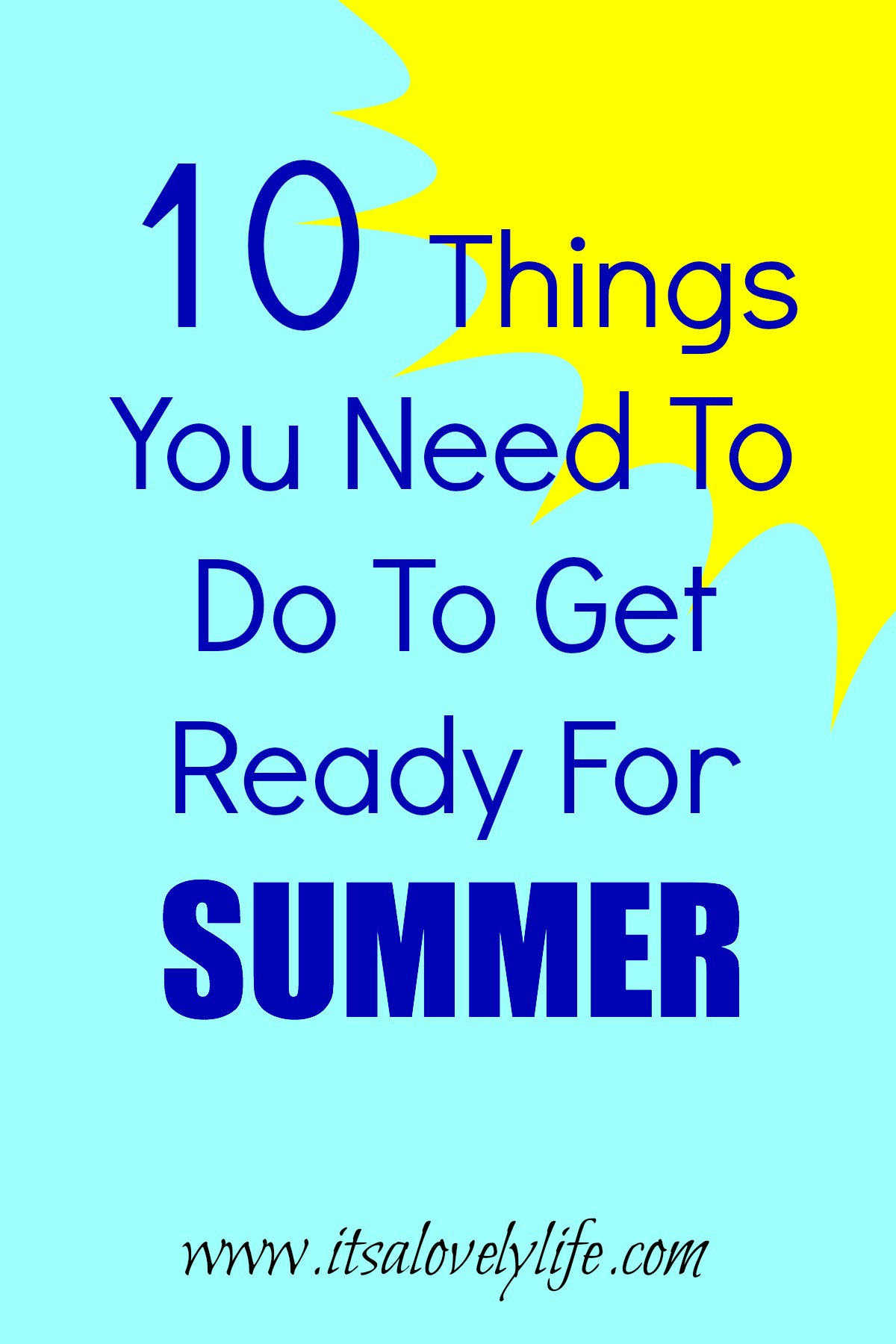things you need to do to get ready for summer