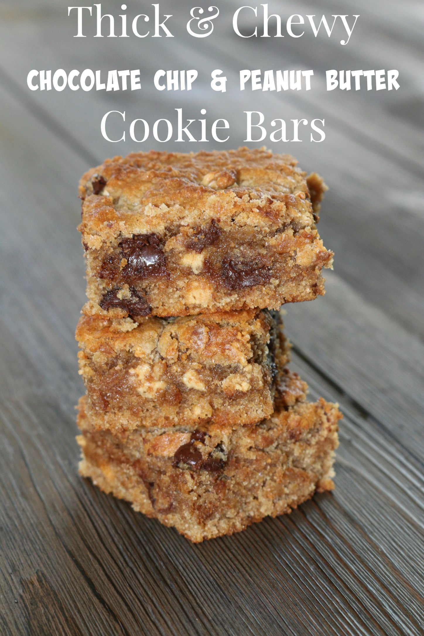 Thick and Chewy Chocolate Chip & Peanut Butter Cookie Bars ...
