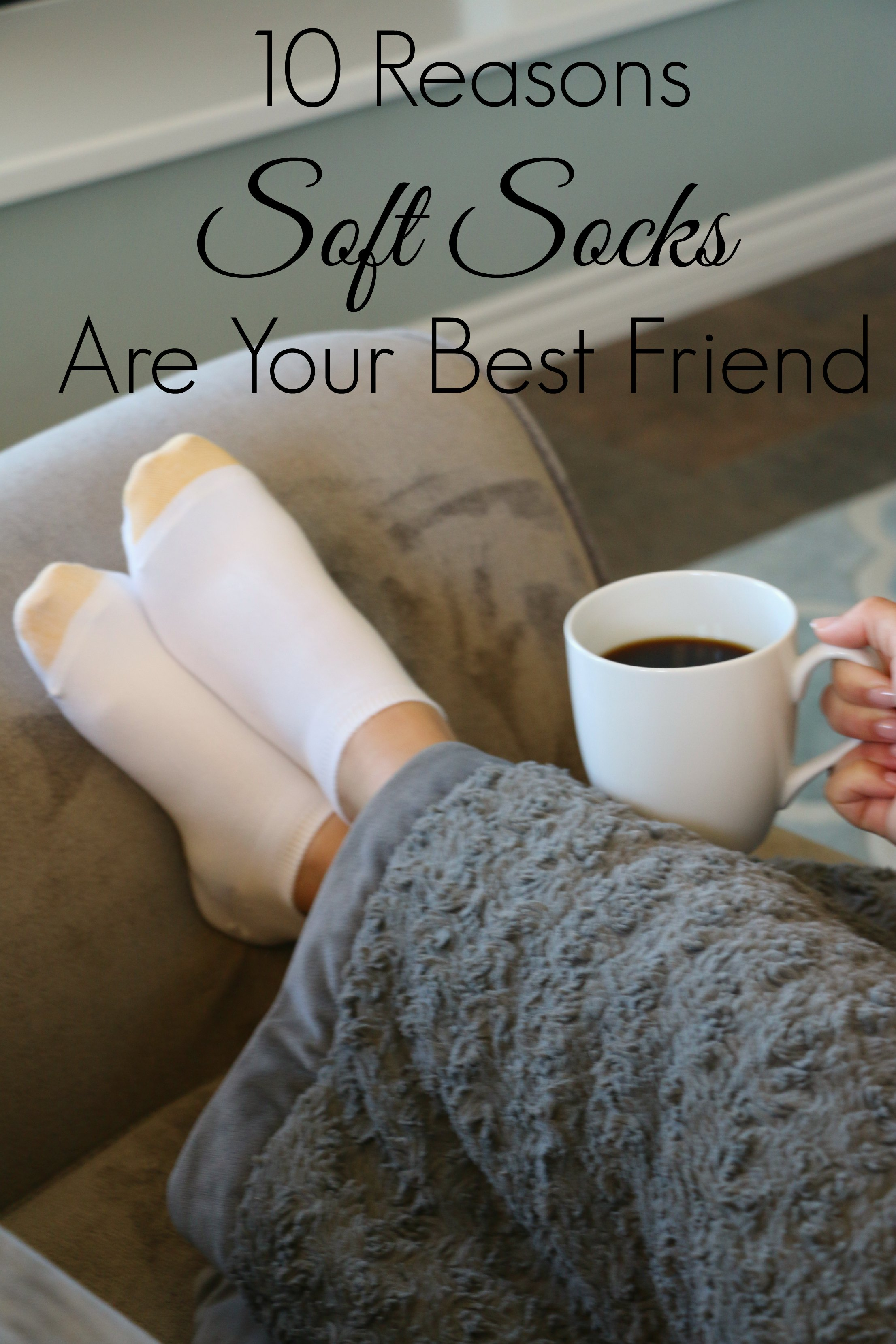 ten reasons soft socks are your best friend
