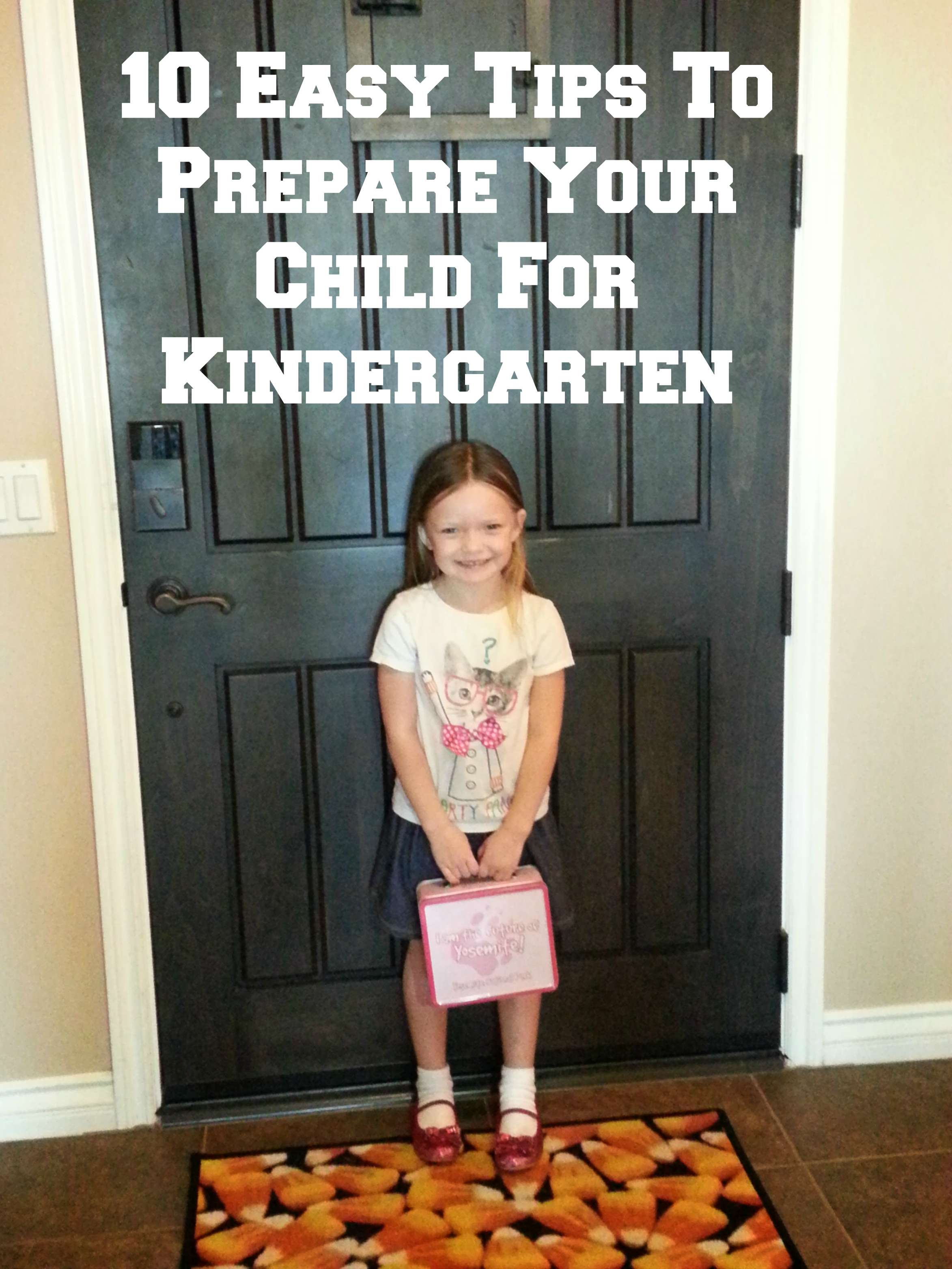10 Easy Tips To Prepare Your Child For Kindergarten