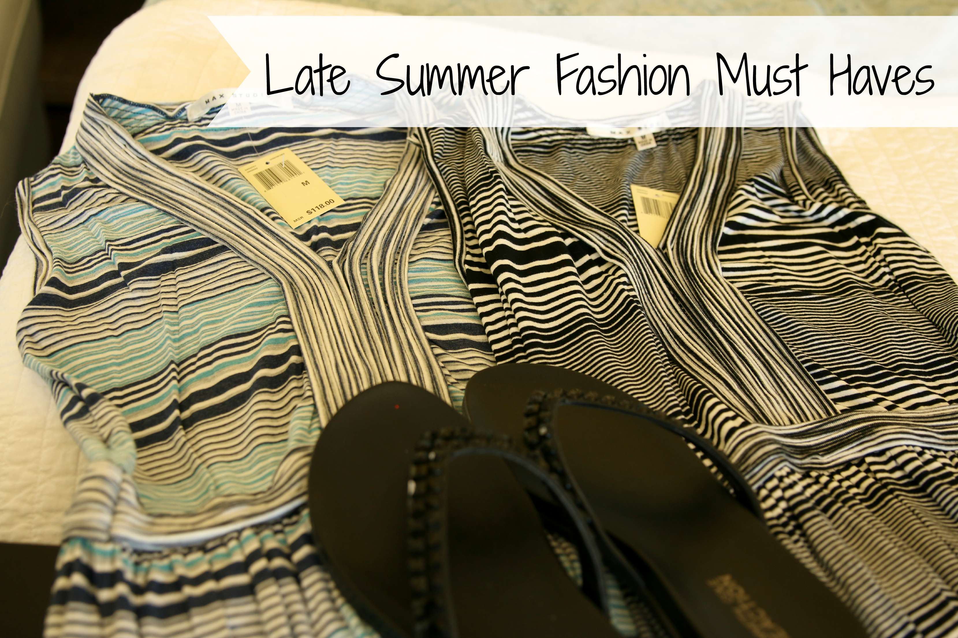late summer fashion must haves