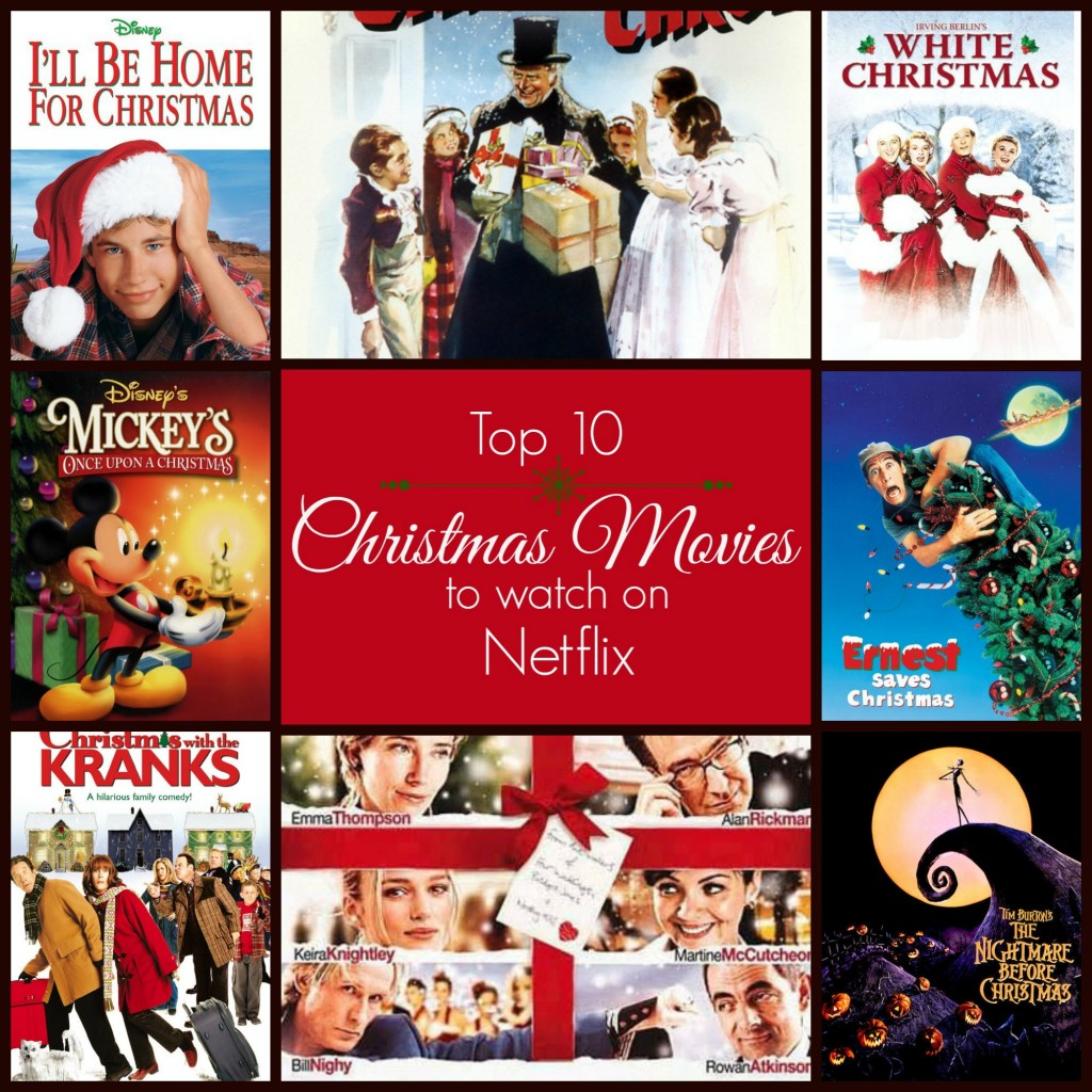 Top 10 Christmas Movies to Watch on Netflix – It's a Lovely Life!