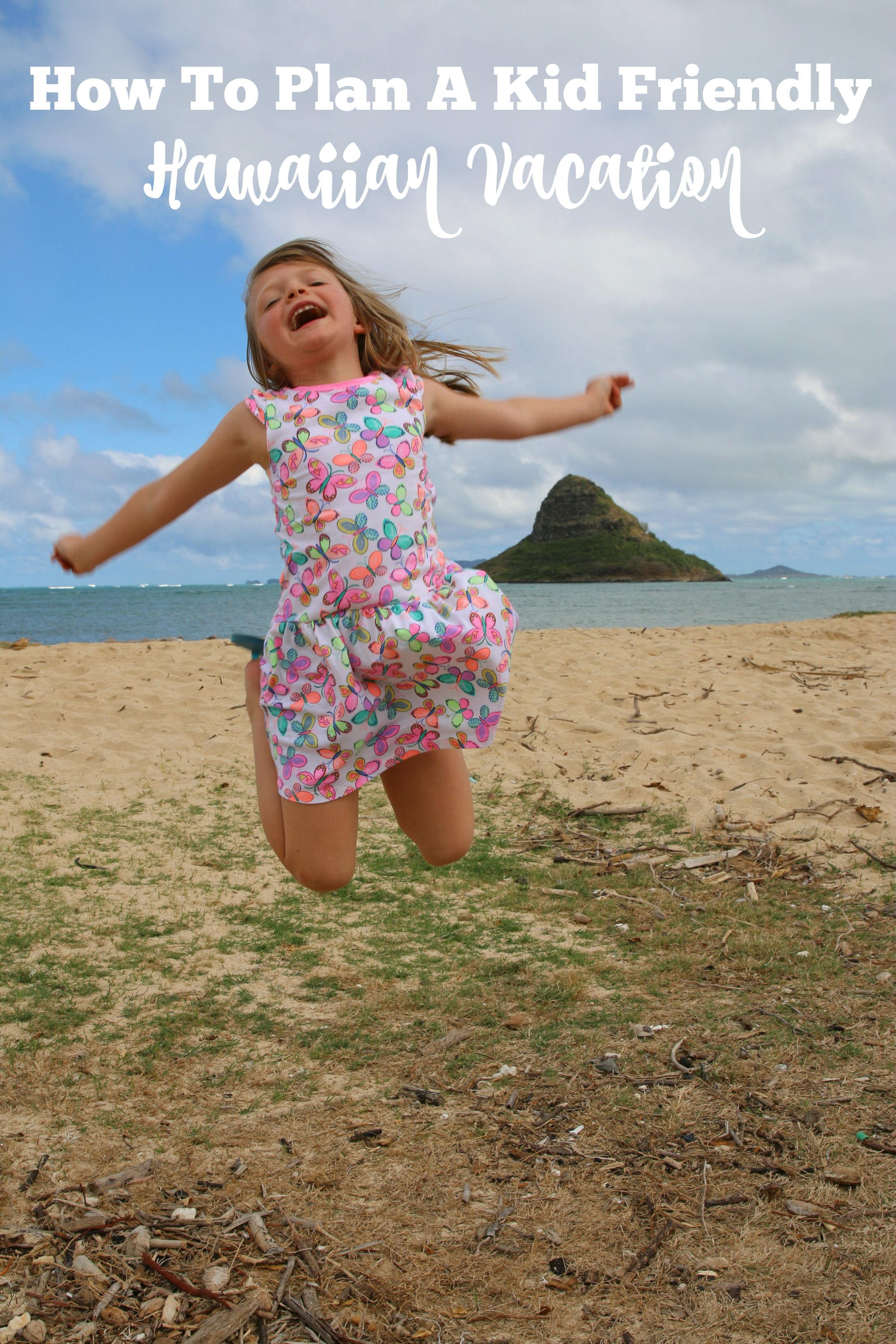 How to plan a kid friendly Hawaiian vacation
