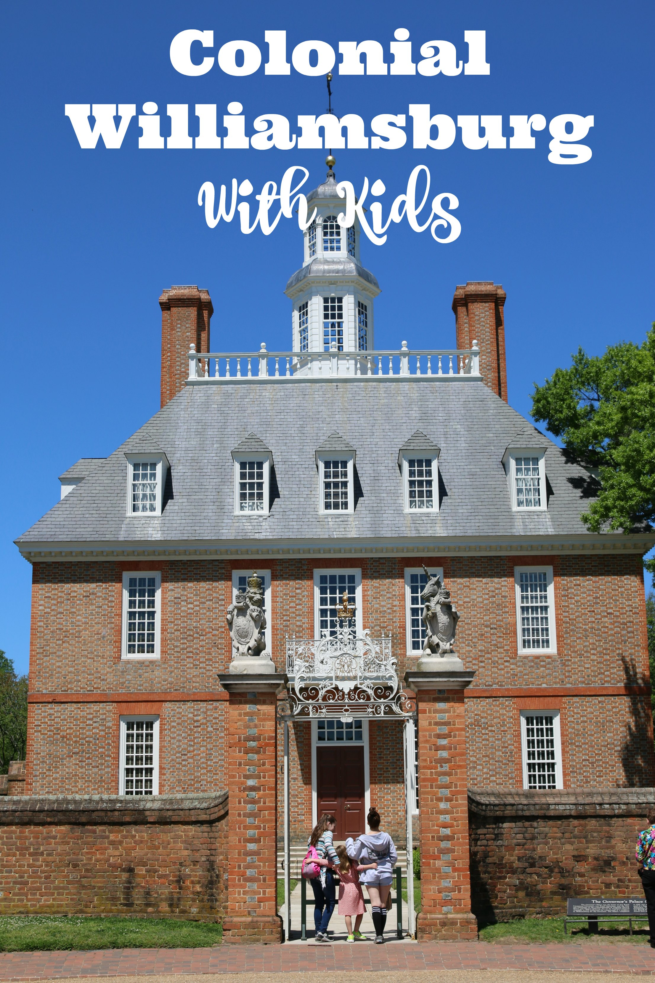 guide to colonial williamsburg with kids