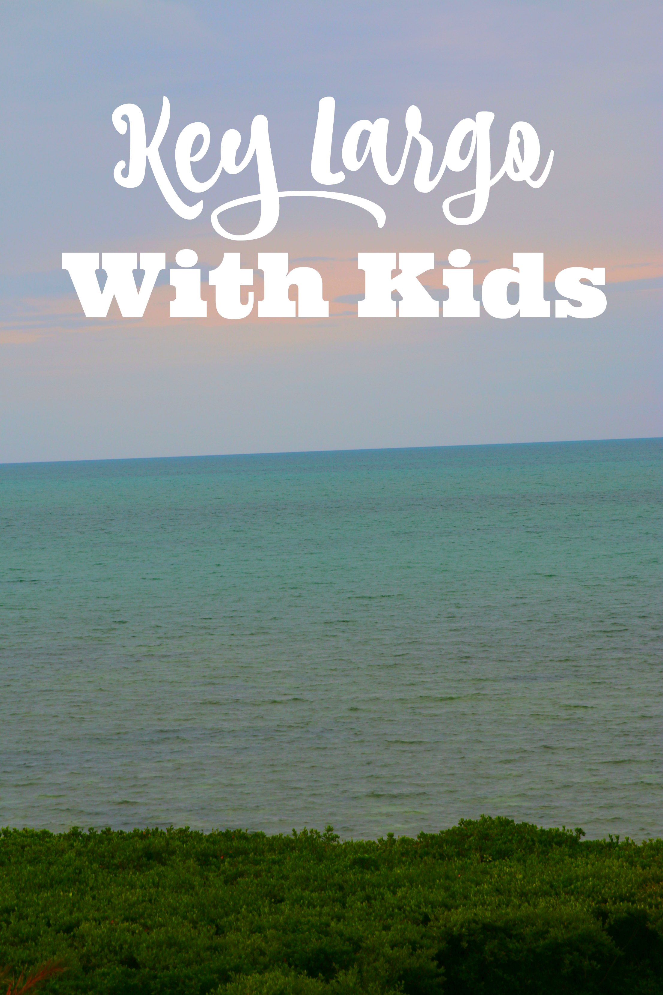 key largo with kids travel guide