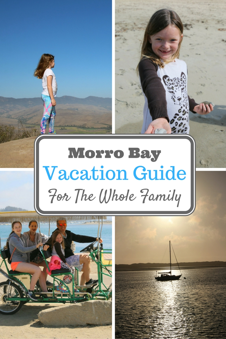 Morro Bay Family Vacation Tips and Ideas To Help You Plan