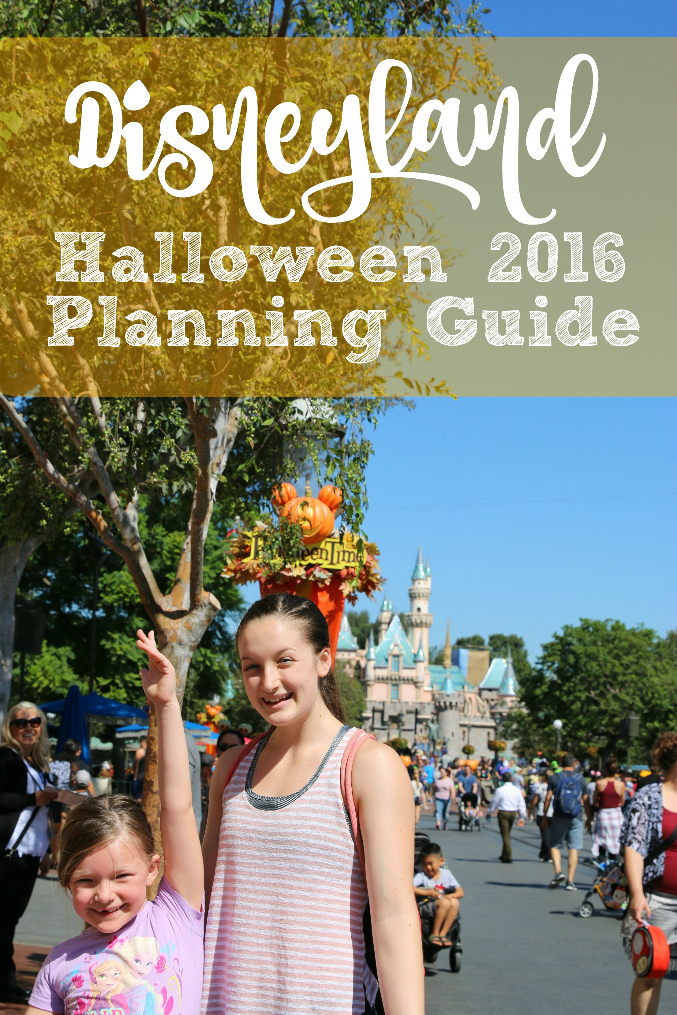 The Complete Guide- 2016 Halloween Time at Disneyland