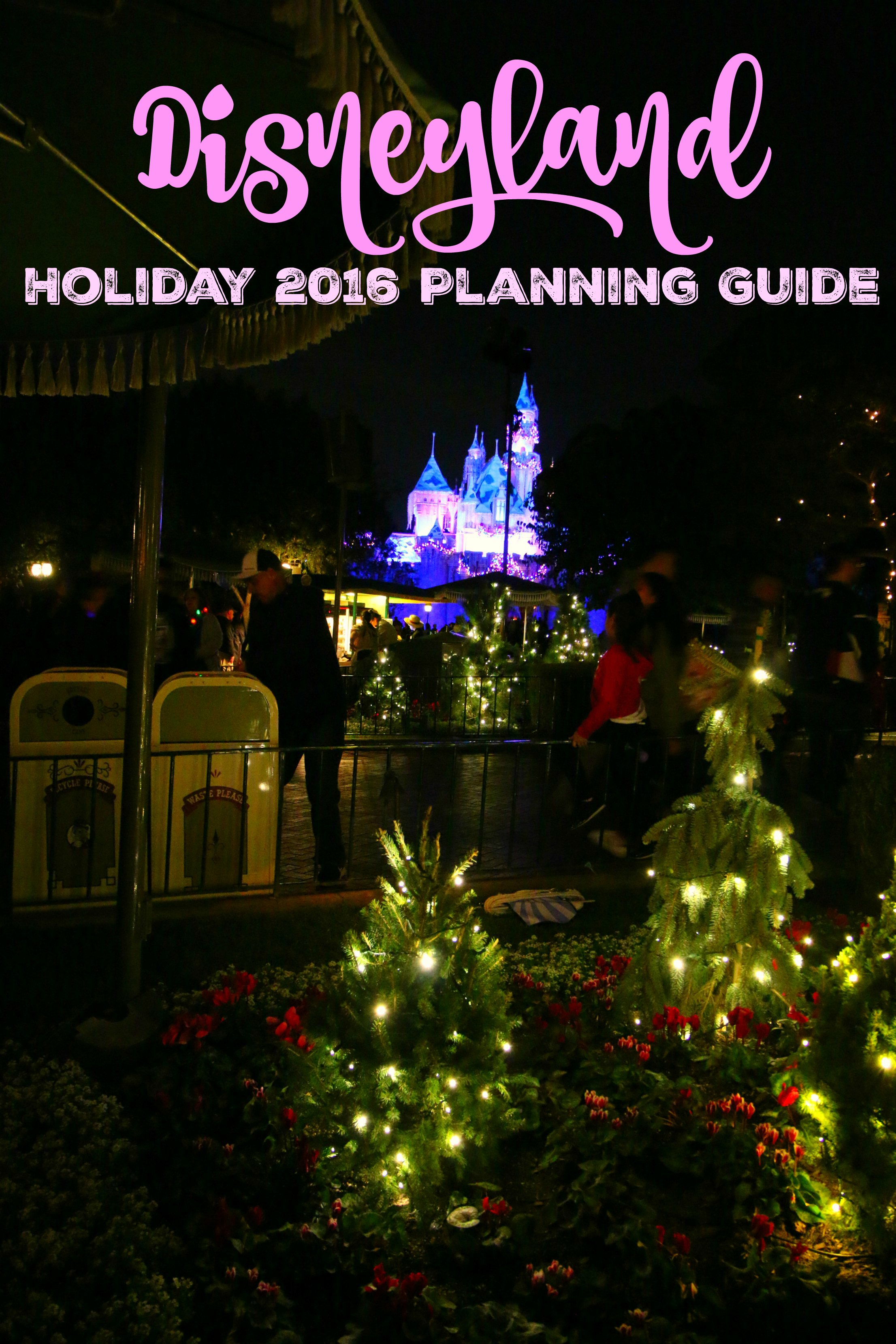 disneyland-holiday-2016-planning-guide