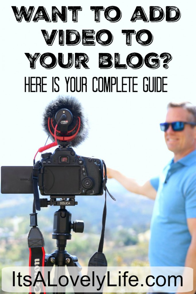 Want To Add Video To Your Blog? Here Is Your Complete Guide!.