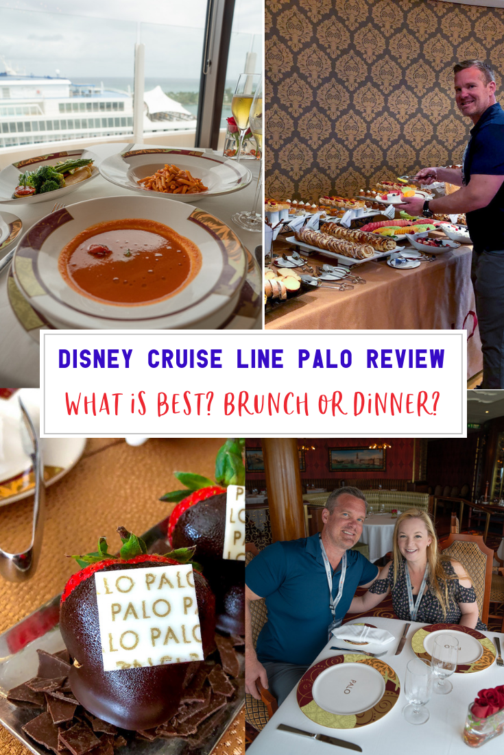 Disney Cruise Line Palo Review - What is best? Brunch or dinner?