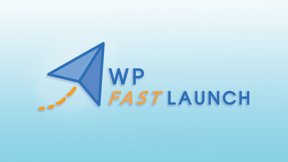 WP Fast Launch WordPress and Bluehost Training