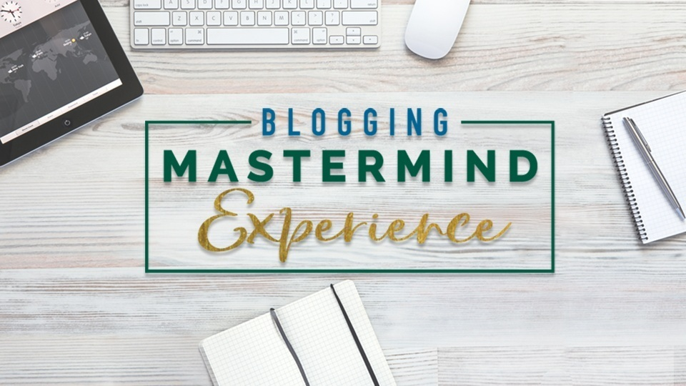 Blogging Mastermind Experience professional blogger training course
