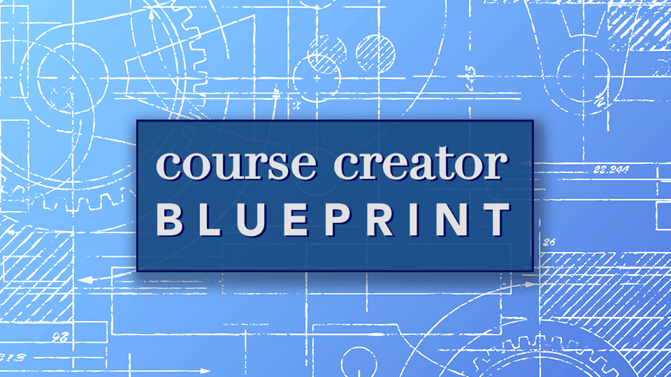 Course creator blueprint training to start your own online course free