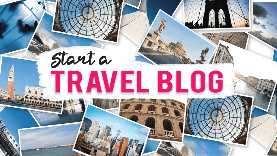 how to start a travel blog free training program and course